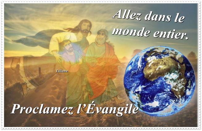Allez dans le monde entier proclamez l evangile a toute la creation