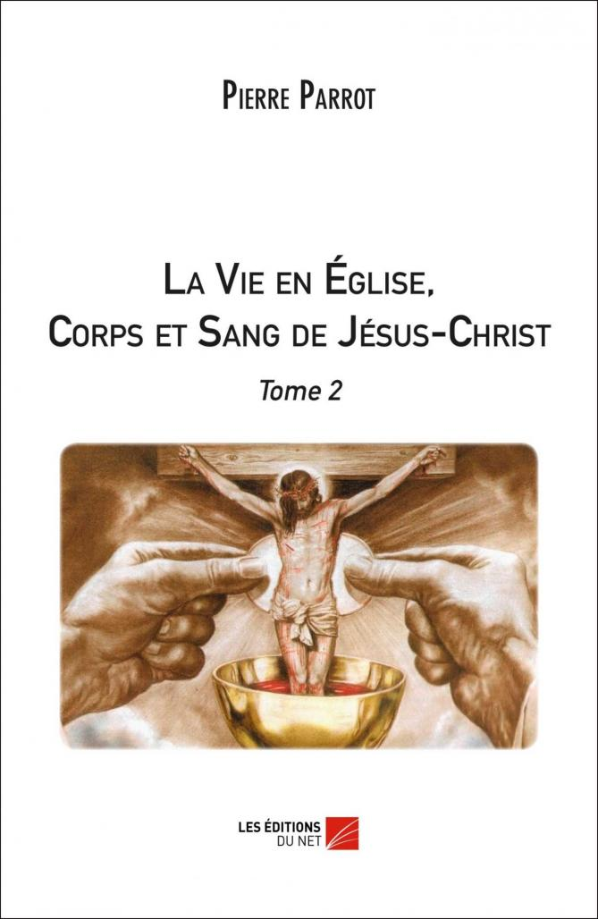 Couverture lavieeneglisecorpsetsangdejesuschristtome2 1ere