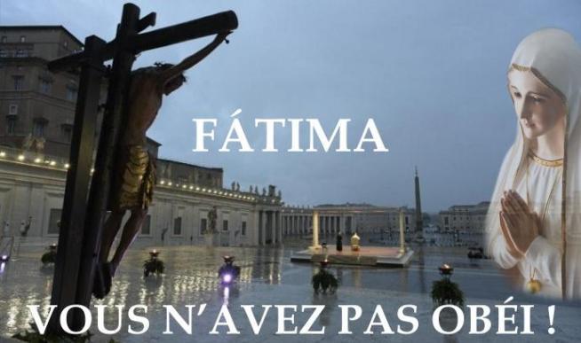 Fatima vous n avez pas obei